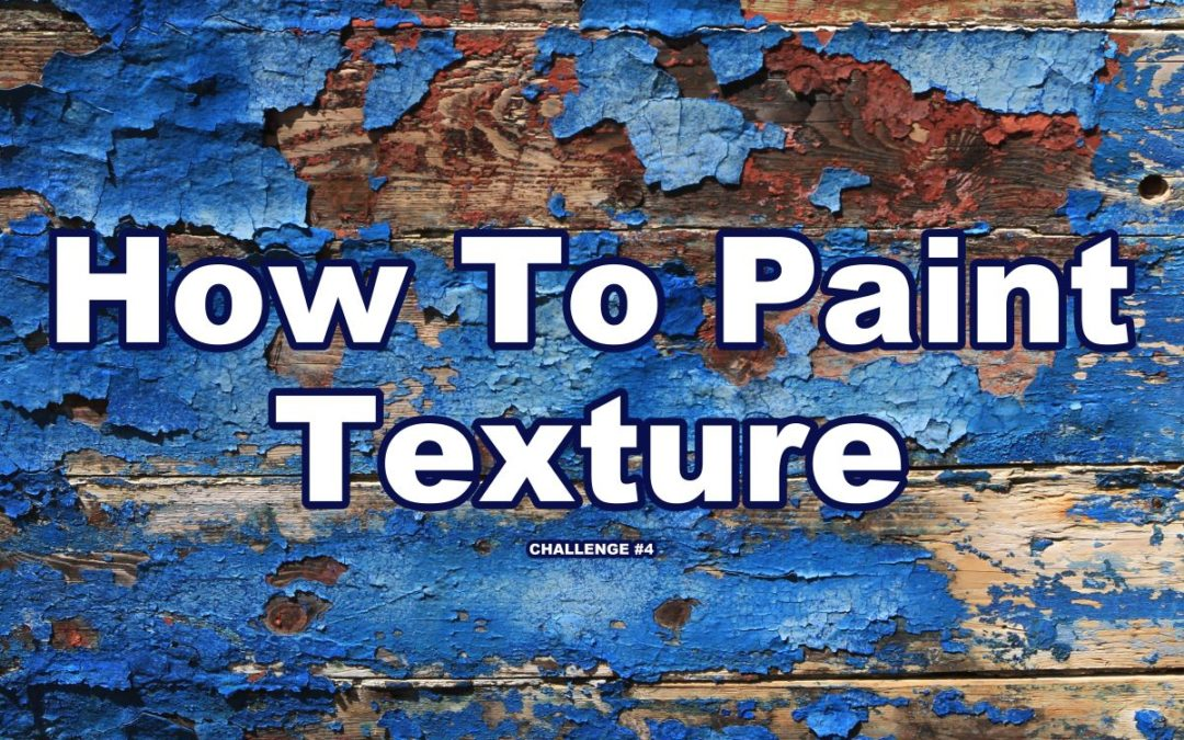 Texture Painting Techniques